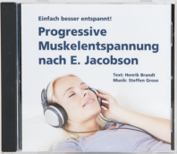 Progressive Muskelentspannung nach Jacobson CD